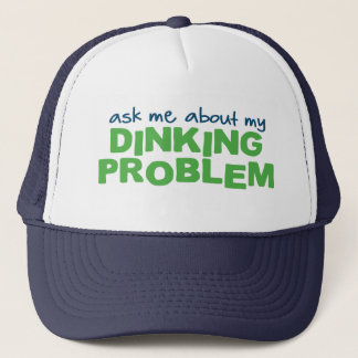 Ask Me About My Dinking Problem Pickleball Hat