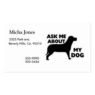 Ask Me About My Dog Pack Of Standard Business Cards