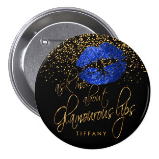Ask Me About my Glamorous Lips - Blue 7.5 Cm Round Badge