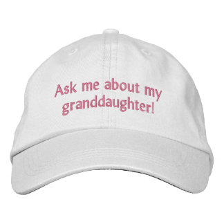 Ask me about my granddaughter! Hat Embroidered Baseball Caps
