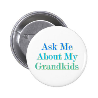 Ask Me About My Grandkids Pin
