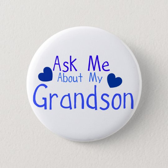 Ask me about my Grandson! 6 Cm Round