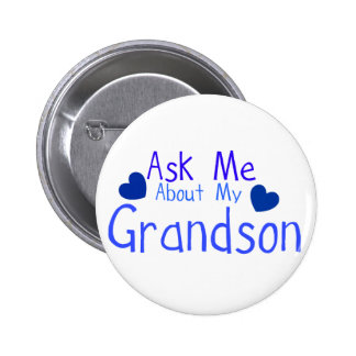 Ask me about my Grandson! 6 Cm Round Badge