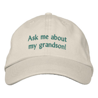 Ask me about my grandson! Hat Embroidered Hats