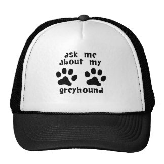Ask Me About My Greyhound Trucker Hat