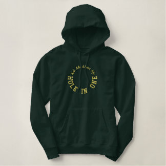 Ask Me About My Hole In One Golf Embroidered Hoodie