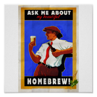 Ask me about my homebrew posters