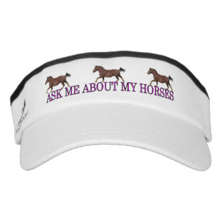 Ask Me About My Horses Visor