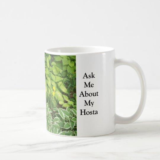 Ask Me About My Hosta Coffee Mug