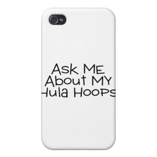 Ask Me About My Hula Hoops Case For iPhone 4