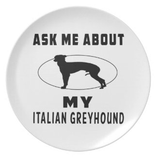 Ask Me About My Italian Greyhound Party Plates