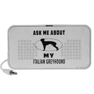 Ask Me About My Italian Greyhound Portable Speaker
