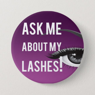 Ask Me About My Lashes Button