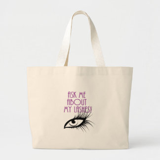 Ask Me About My Lashes! Large Tote Bag