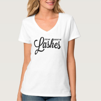 Ask me about my lashes - Younique T-Shirt