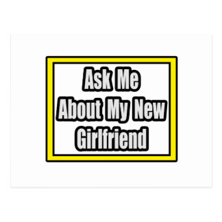 Ask Me About My New Girlfriend Postcard