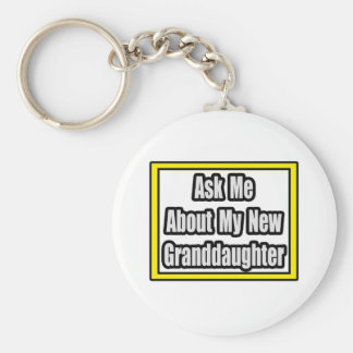 Ask Me About My New Granddaughter Key Chain