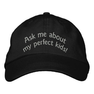 Ask me about my perfect kids Father s Day cap Embroidered Hat
