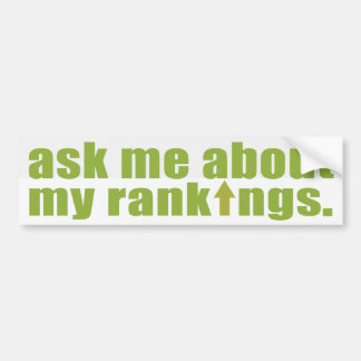 Ask me about my rankings Bumper Sticker