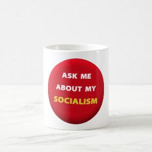Me Socialism My Coffee Ask About Mug m08vNnwO