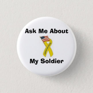Ask Me About My Soldier 3 Cm Round Badge