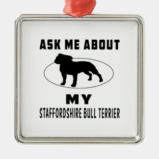 Ask Me About My Staffordshire Bull Terrier Christmas Ornament