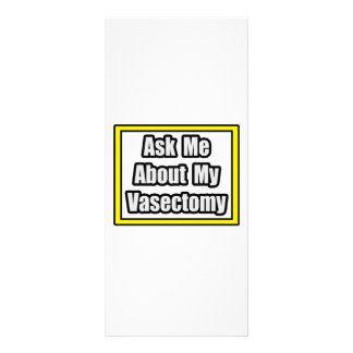 Ask Me About My Vasectomy Custom Rack Card