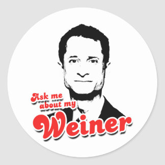 Ask me about my Weiner Round Stickers