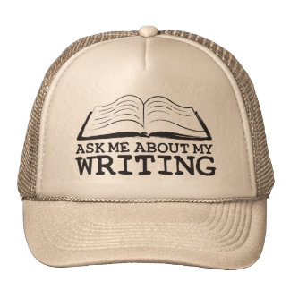 Ask Me About My Writing (Hat) Cap