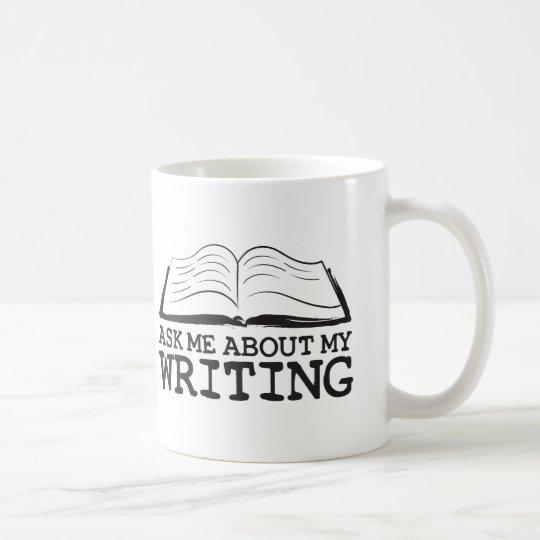 Ask Me About My Writing Mug