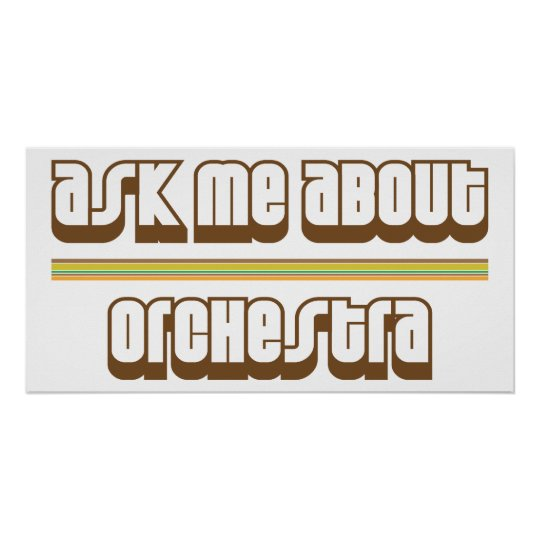 Ask Me About Orchestra Poster