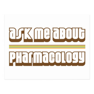 Ask Me About Pharmacology Postcard