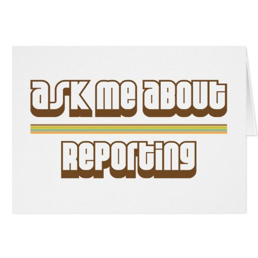 Ask Me About Reporting Cards