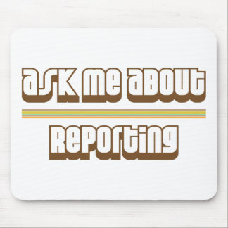 Ask Me About Reporting Mouse Pad