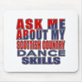 ASK ME ABOUT SCOTTISH COUNTRY DANCING DANCE MOUSE PAD