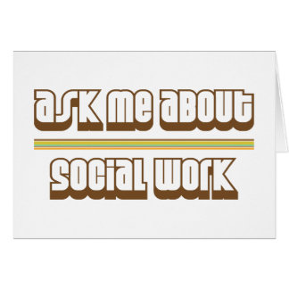 Ask Me About Social Work Card
