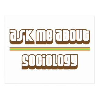 Ask Me About Sociology Postcard