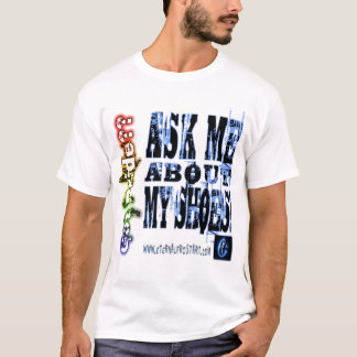 ASK ME ABOUT T-Shirt