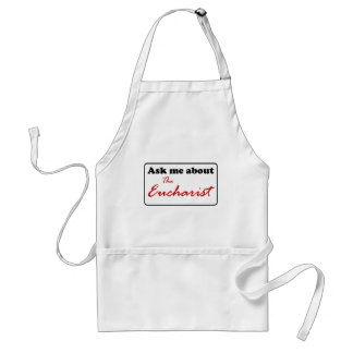 Ask Me About The Eucharist Standard Apron