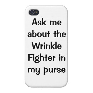 Ask me about the Wrinkle Fighter iPhone case iPhone 4 Cover