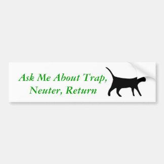 Ask Me About Trap, Neuter, Return Bumper Sticker