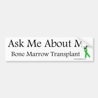 Ask Me Bone Marrow Car Bumper Sticker