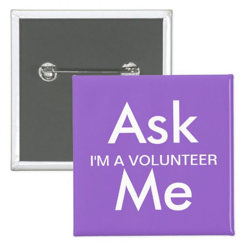 Ask Me Button for Business, School, Volunteers