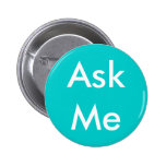 Ask Me Button for Volunteers  Aqua