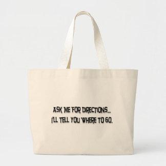 Ask me for directions… jumbo tote bag