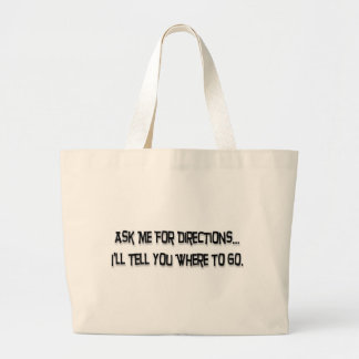 Ask me for directions… tote bag