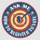 Ask me how to Register to Vote Round Sticker