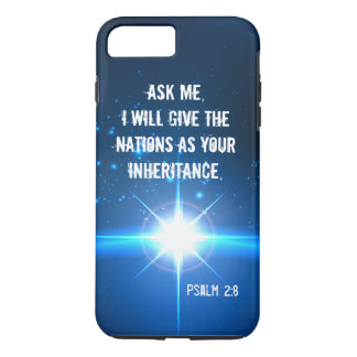 Ask me I will give the nations Bible Verse iPhone 7 Plus Case