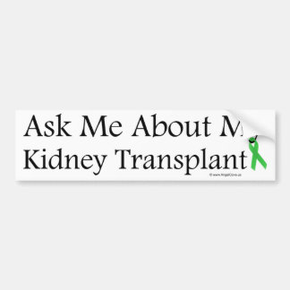 Ask Me Kidney Bumper Sticker