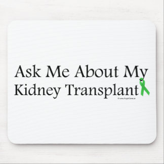 Ask Me Kidney Mouse Pad